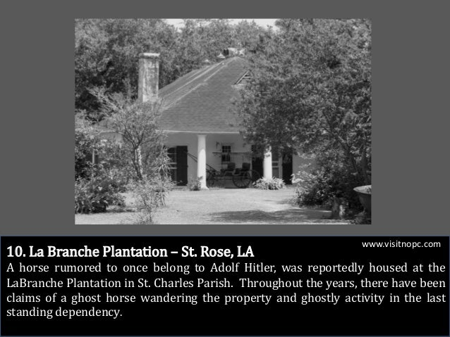 10 Most Haunted Places In New Orleans Plantation Country