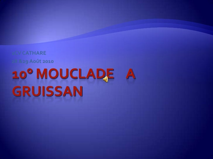 10° MOUCLADE    A   GRUISSAN<br />2CV CATHARE<br />28 &29 Août 2010<br />