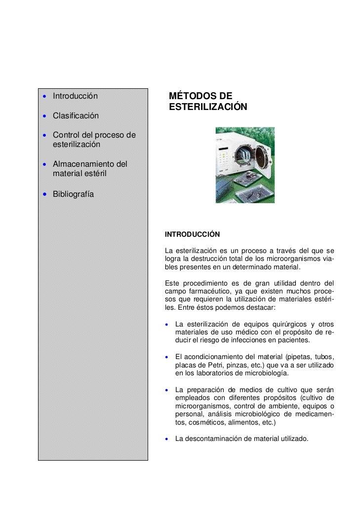 • Introducción                 MÉTODOS DE                               ESTERILIZACIÓN• Clasificación• Control del proceso...