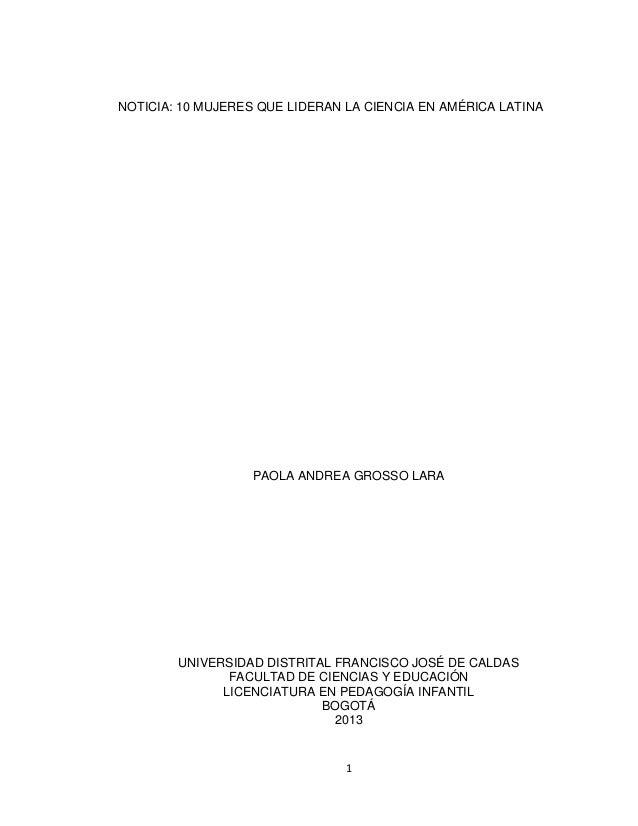 NOTICIA: 10 MUJERES QUE LIDERAN LA CIENCIA EN AMÉRICA LATINA  PAOLA ANDREA GROSSO LARA  UNIVERSIDAD DISTRITAL FRANCISCO JO...