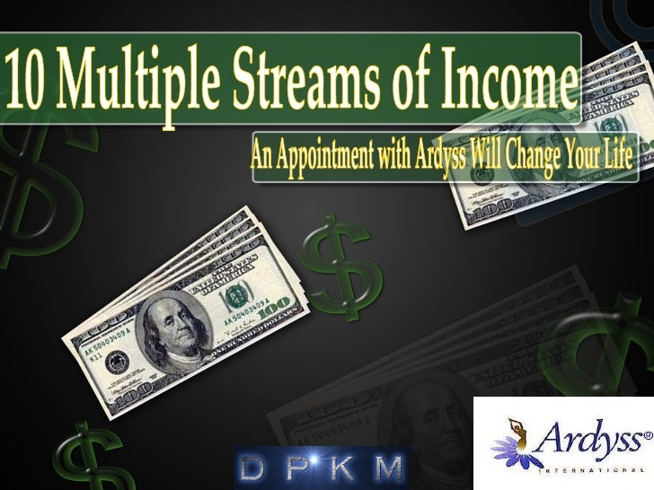 10 Multiple Streams of Income An Appointment with Ardyss Will Change Your Life