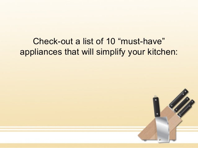 10 39 must have 39 kitchen appliances and utensils to simplify for Must have appliances