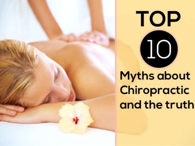 Top 10 Myths about Chiropractic and the Truth