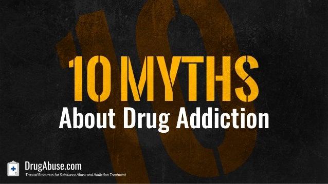 10Myths About Drug Addiction