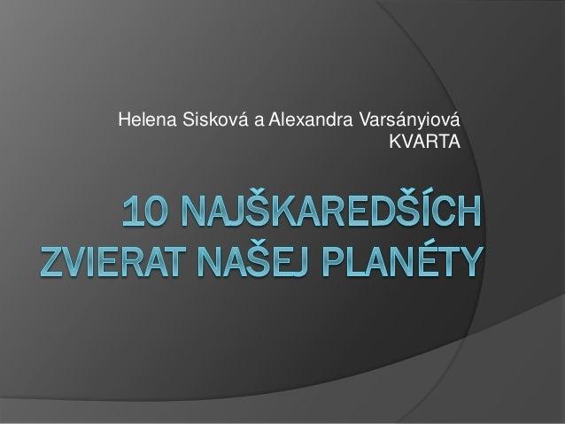 Helena Sisková a Alexandra Varsányiová KVARTA
