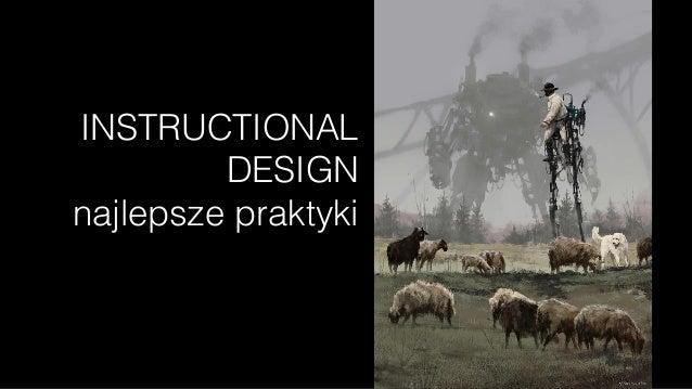 INSTRUCTIONAL DESIGN  najlepsze praktyki