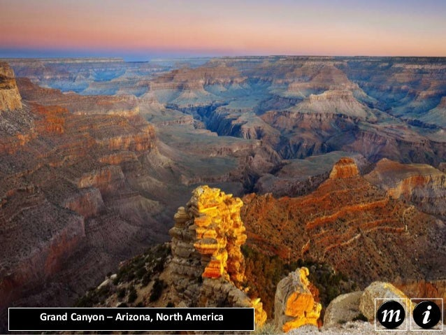 Grand Canyon – Arizona, North America The Grand Canyon is a massive gorge located in the state of Arizona in the United St...