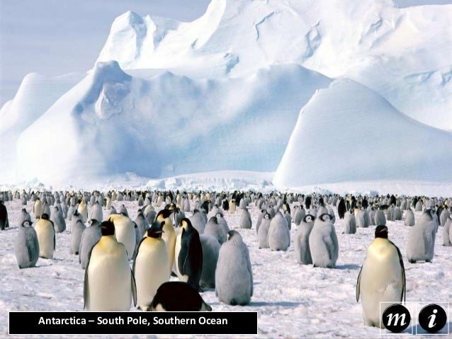 Antarctica – South Pole, Southern Ocean Antarctica pretty much has freehold on 'out-of-this-world' natural wonders, as lon...