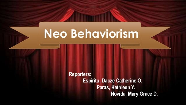 neo behaviorism A conceptual history of psychology - by john d greenwood august 2015.