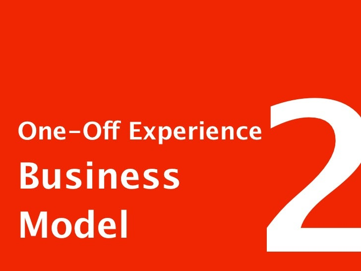 One-Off Experience Business Model