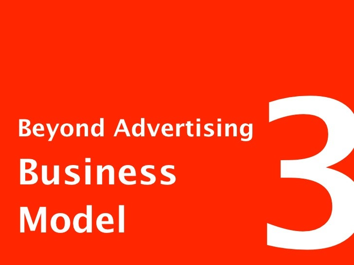 Beyond        Traditional media and print companies are looking for new revenue streams and have done so for Advertising  ...