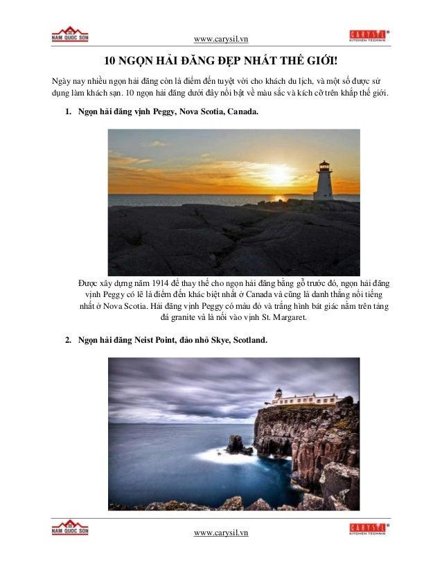 www.carysil.vn www.carysil.vn 10 NGỌN HẢI ĐĂNG ĐẸP NHẤT THẾ GIỚI! Ngày nay nhiều ngọn hải đăng còn là điểm đến tuyệt vời c...