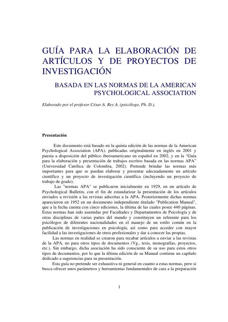 GUÍA PARA LA ELABORACIÓN DEARTÍCULOS Y DE PROYECTOS DEINVESTIGACIÓN       BASADA EN LAS NORMAS DE LA AMERICAN             ...
