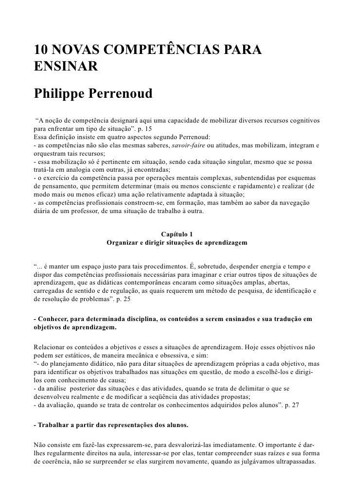 """10 NOVAS COMPETÊNCIAS PARAENSINARPhilippe Perrenoud """"A noção de competência designará aqui uma capacidade de mobilizar div..."""