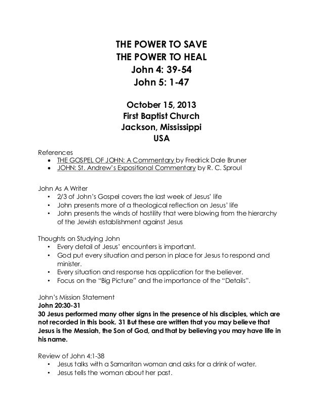 10 October 13, 2013, John 4;39   5;47, The Power To Save, The Power To Heal