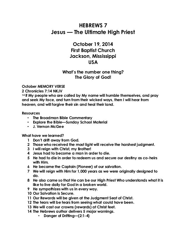 HEBREWS 7  Jesus — The Ultimate High Priest  October 19, 2014 First Baptist Church Jackson, Mississippi USA  What's the nu...