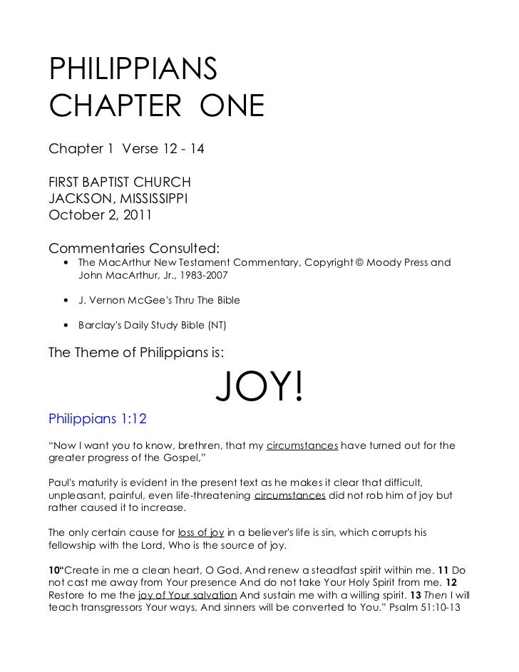 PHILIPPIANSCHAPTER ONEChapter 1 Verse 12 - 14FIRST BAPTIST CHURCHJACKSON, MISSISSIPPIOctober 2, 2011Commentaries Consulted...