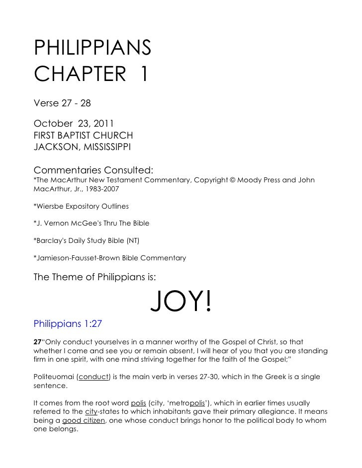 PHILIPPIANSCHAPTER 1Verse 27 - 28October 23, 2011FIRST BAPTIST CHURCHJACKSON, MISSISSIPPICommentaries Consulted:*The MacAr...