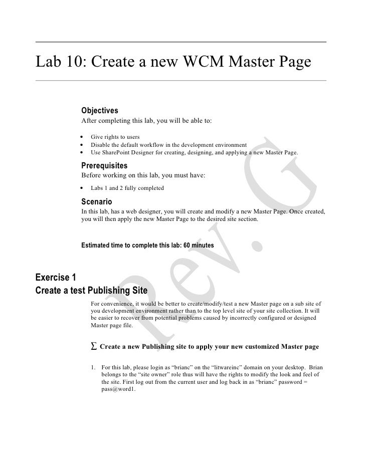 Lab 10: Create a new WCM Master Page             Objectives            After completing this lab, you will be able to:    ...