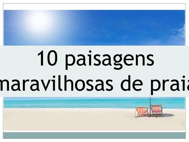 10 paisagens maravilhosas de praia