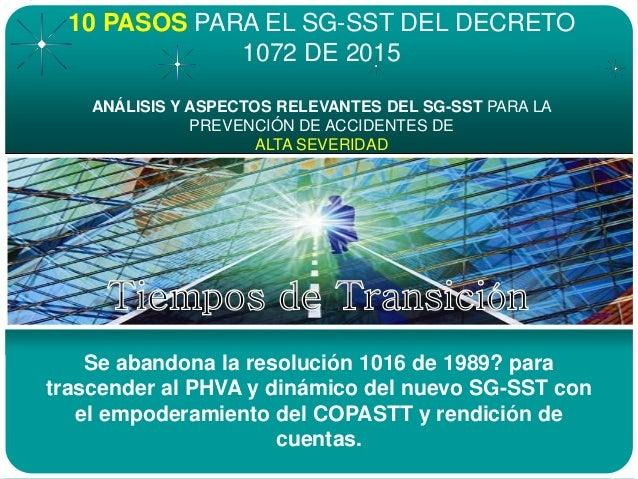 Se abandona la resolución 1016 de 1989? para trascender al PHVA y dinámico del nuevo SG-SST con el empoderamiento del COPA...