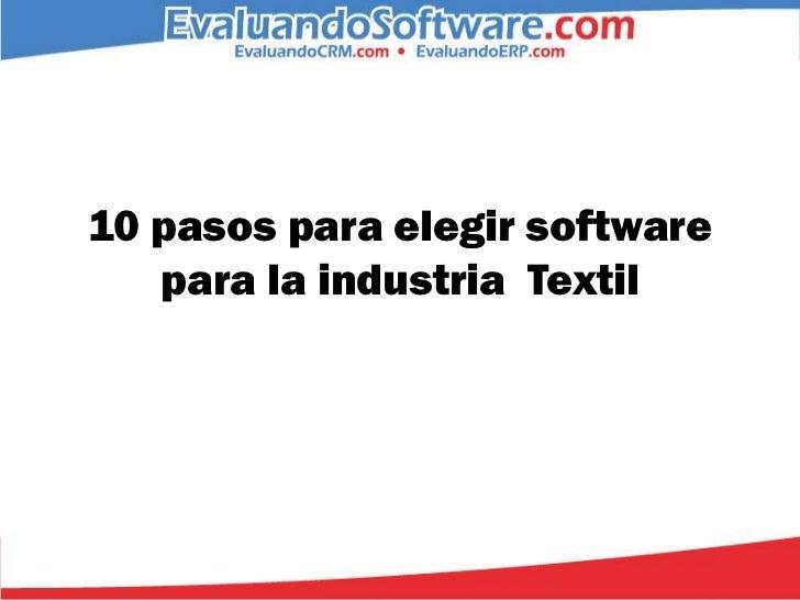 10 pasos para elegir software   para la industria Textil