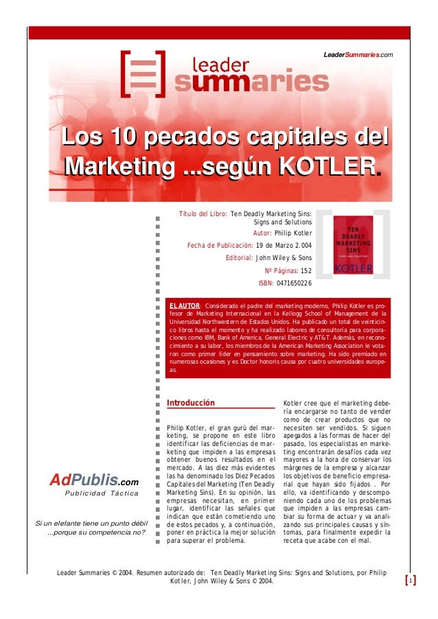 Introducción Philip Kotler, el gran gurú del mar- keting, se propone en este libro identificar las deficiencias de mar- ke...