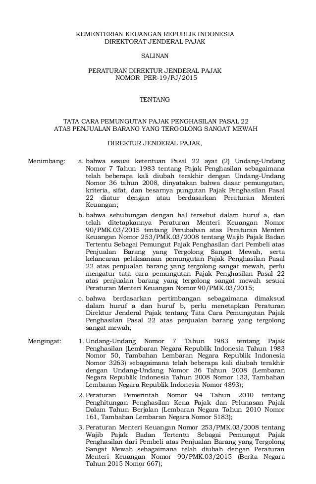 KEMENTERIAN KEUANGAN REPUBLIK INDONESIA DIREKTORAT JENDERAL PAJAK SALINAN PERATURAN DIREKTUR JENDERAL PAJAK NOMOR PER-19/P...
