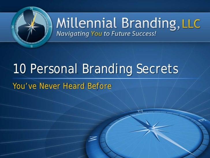 10 Personal Branding SecretsYou've Never Heard Before