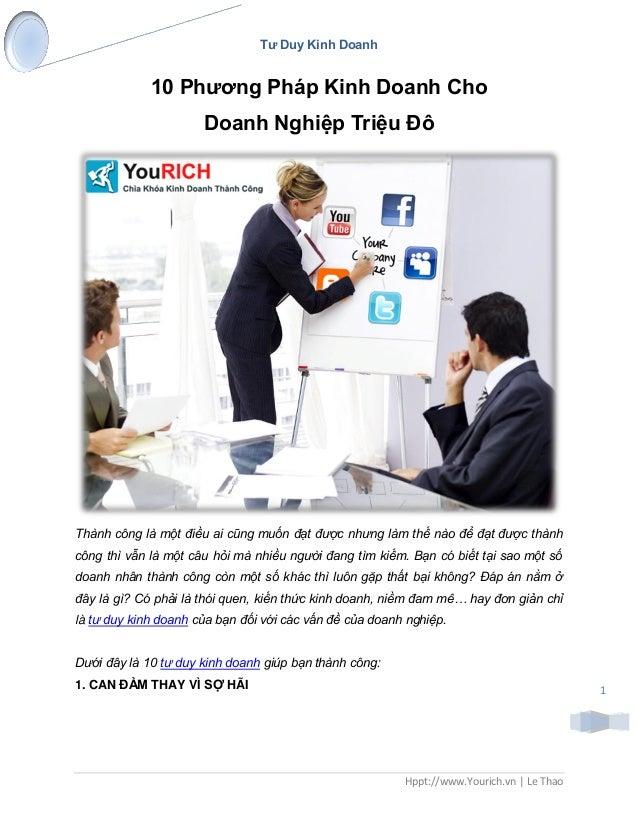 Tƣ Duy Kinh Doanh Hppt://www.Yourich.vn | Le Thao 1 10 Phƣơng Pháp Kinh Doanh Cho Doanh Nghiệp Triệu Đô Thành công là một ...