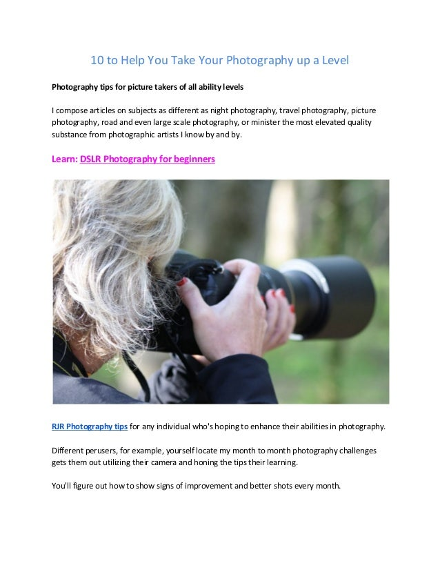 10 photography tips to help you take your photography up a