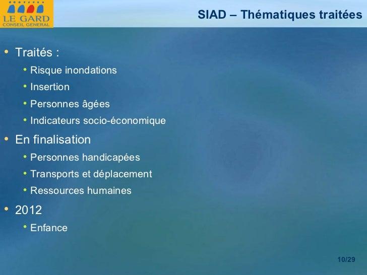 SIAD – Thématiques traitées <ul><li>Traités : </li></ul><ul><ul><li>Risque inondations </li></ul></ul><ul><ul><li>Insertio...