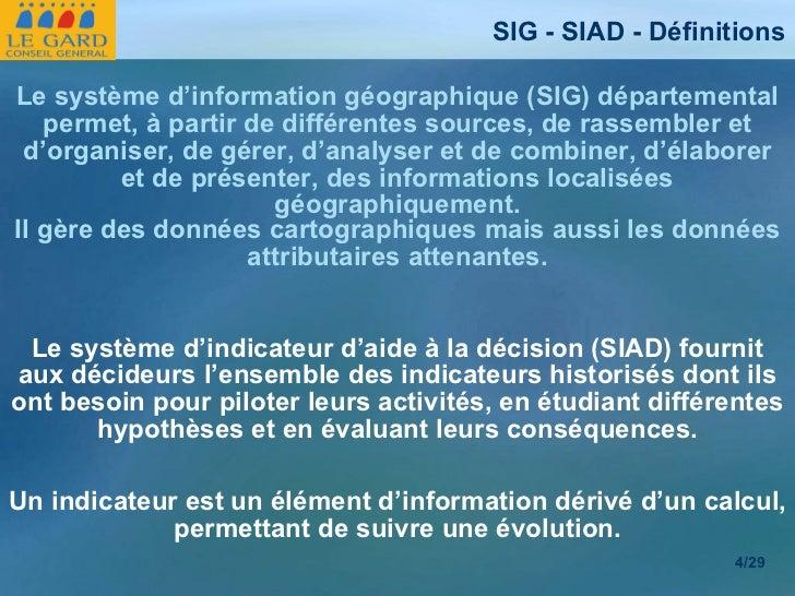 Le système d'indicateur d'aide à la décision (SIAD) fournit aux décideurs l'ensemble des indicateurs historisés dont ils o...
