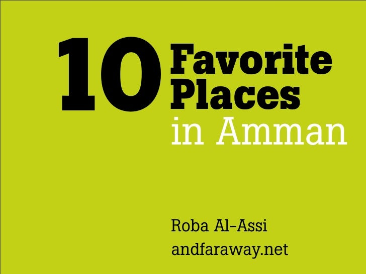 10   Favorite     Places     in Amman     Roba Al-Assi     andfaraway.net