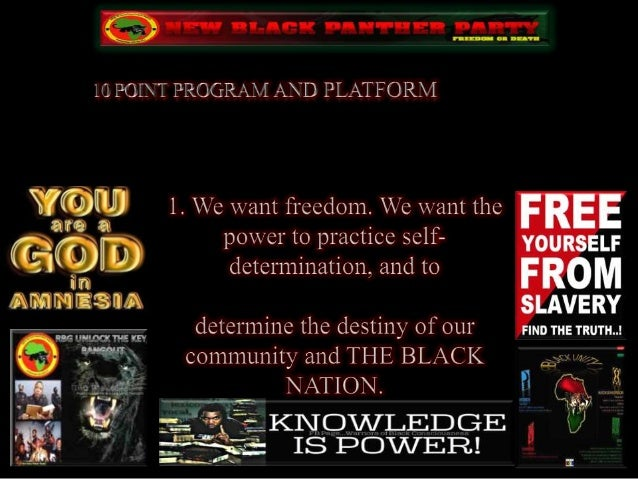 black panthers platform takin it to the The history of the black panther party is an indispensable part of the dramatic account of black struggle in this country, and this book is an important contribution to that history.