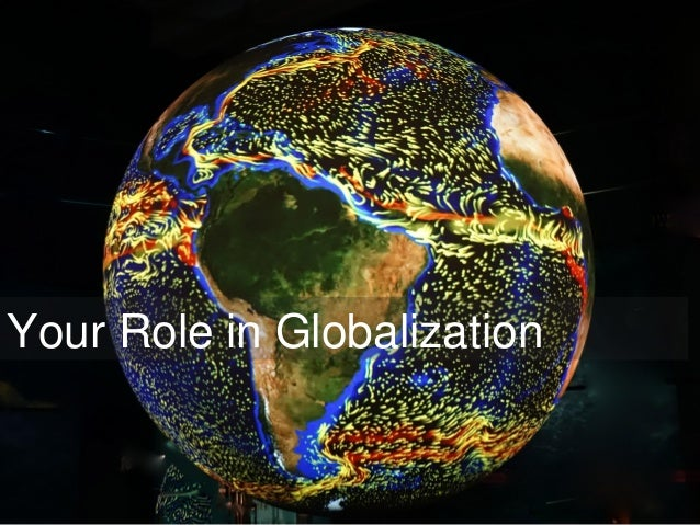 Your Role in Globalization
