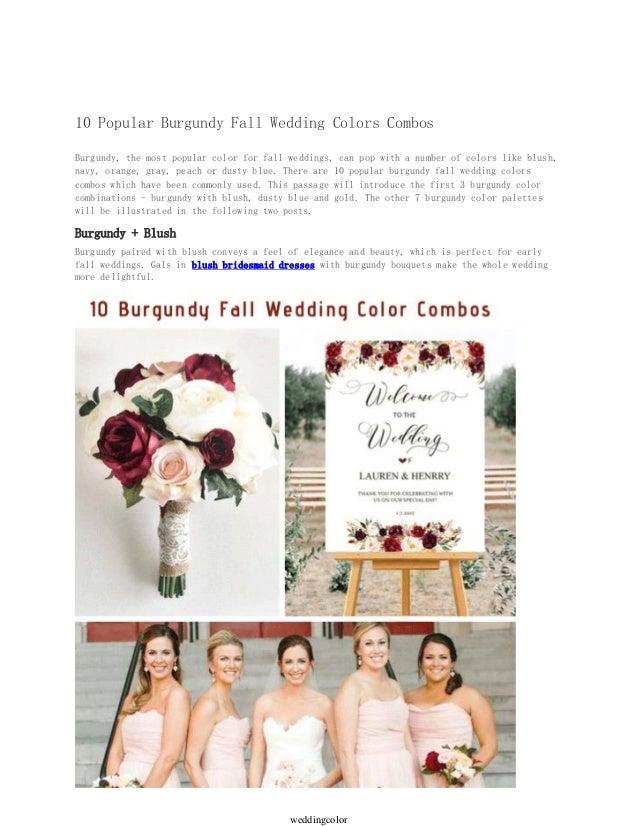Popular Wedding Colors.10 Popular Burgundy Fall Wedding Colors Combos