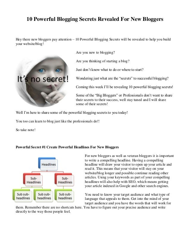 10 Powerful Blogging Secrets Revealed For New Bloggers Hey there new bloggers pay attention – 10 Powerful Blogging Secrets...