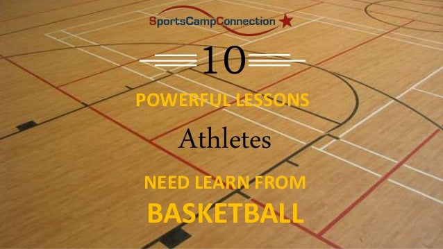 10 POWERFUL LESSONS Athletes NEED LEARN FROM BASKETBALL