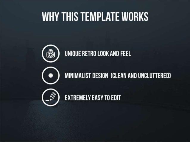 Why this presentation template works – unique retro look and feel – minimalist design – extremely easy to edit