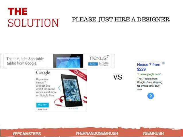 THE SOLUTION PLEASE JUST HIRE A DESIGNER VS