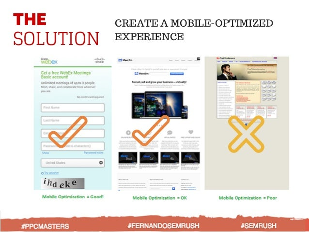 THE SOLUTION CREATE A MOBILE-OPTIMIZED EXPERIENCE