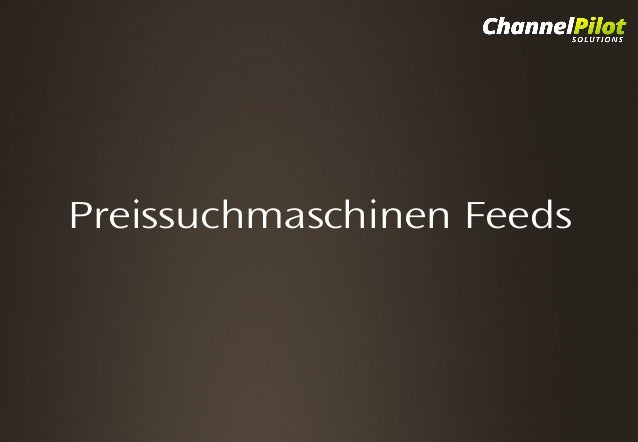 Preissuchmaschinen Feeds Click to Enter Title  Click to add Subtitle