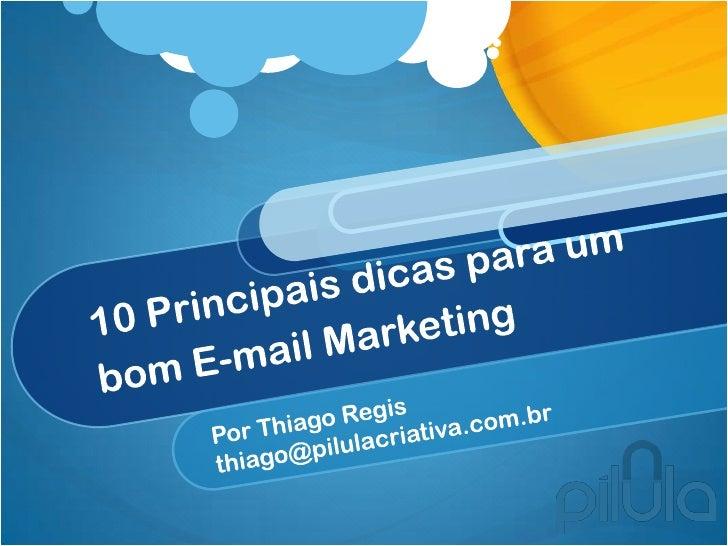 O que é E-mail Marketing?E-mail Marketing é a prática na qual utiliza-se oe-mail como forma de dissipar informaçõesrelevan...
