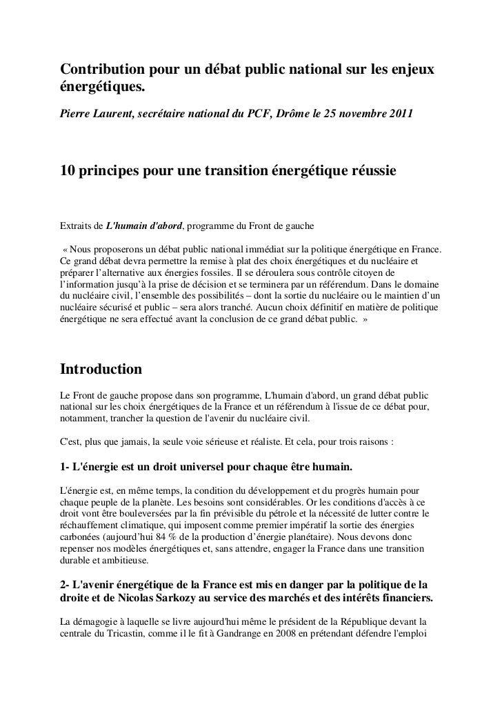 Contribution pour un débat public national sur les enjeuxénergétiques.Pierre Laurent, secrétaire national du PCF, Drôme le...