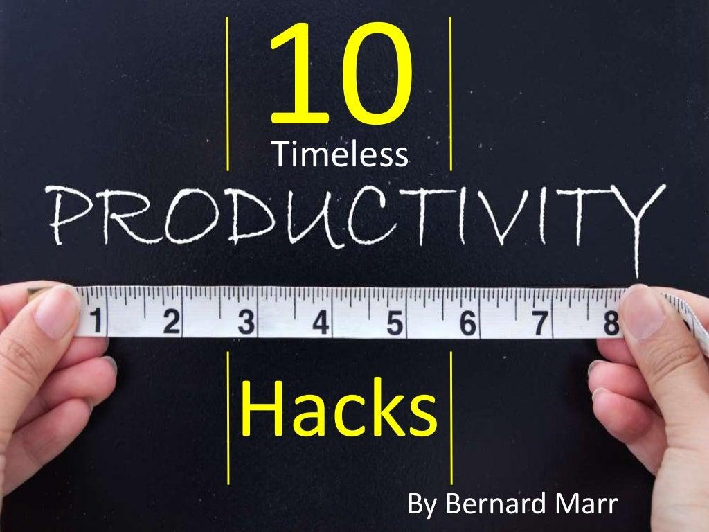 The 10 Timeless Productivity Hacks