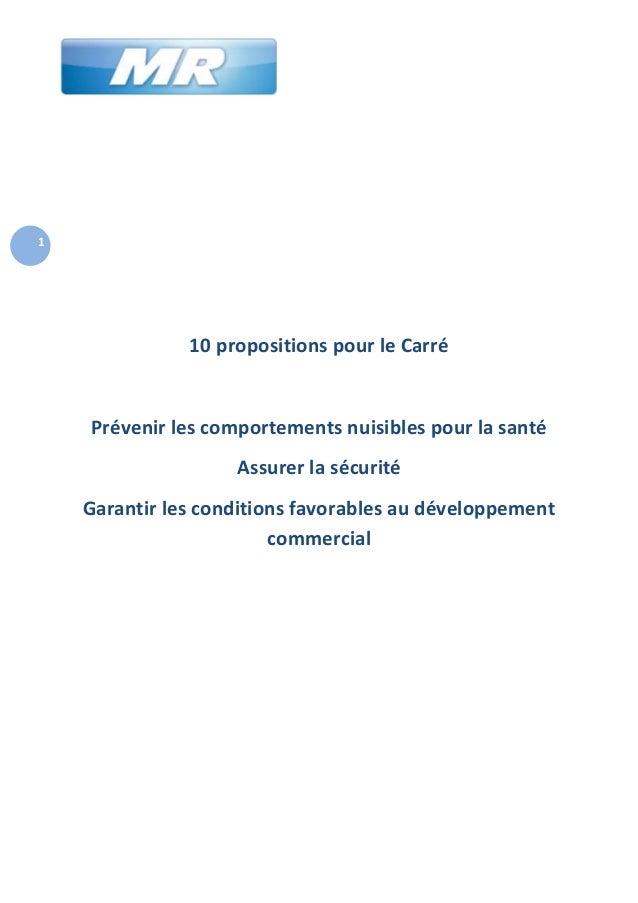 1  10 propositions pour le Carré  Prévenir les comportements nuisibles pour la santé Assurer la sécurité Garantir les cond...