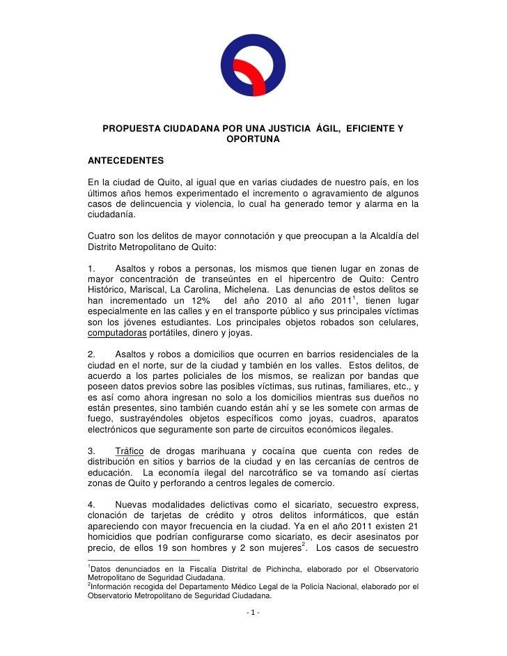 PROPUESTA CIUDADANA POR UNA JUSTICIA ÁGIL, EFICIENTE Y                         OPORTUNAANTECEDENTESEn la ciudad de Quito, ...