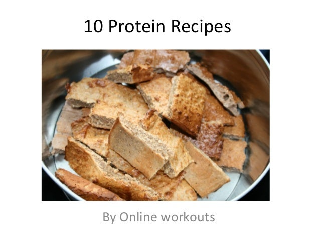 10 Protein Recipes By Online workouts