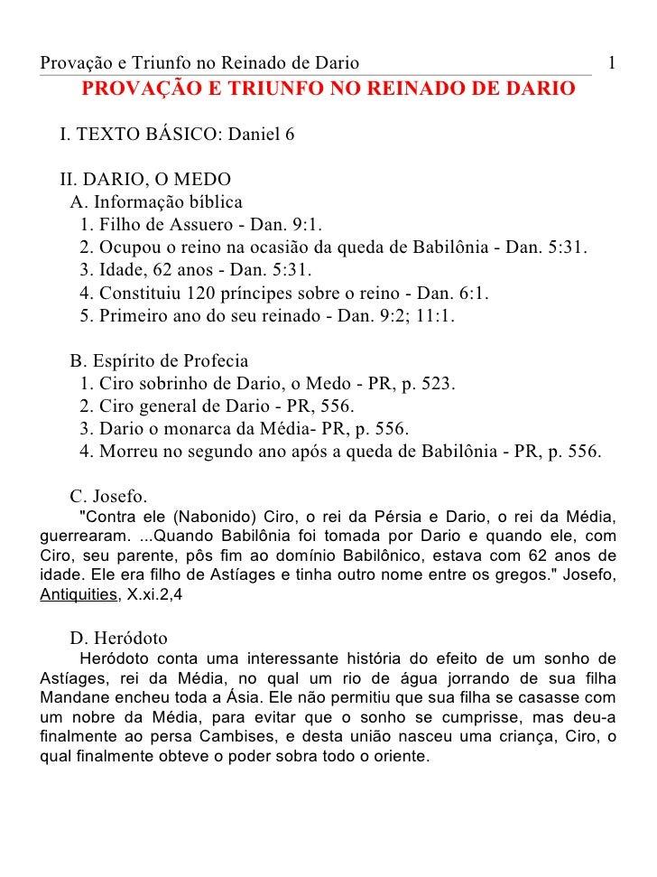 Provação e Triunfo no Reinado de Dario                                     1     PROVAÇÃO E TRIUNFO NO REINADO DE DARIO  I...